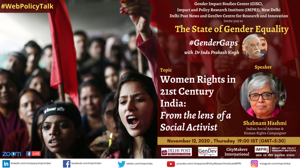 #GenderGaps_Shabnam Hashmi_Women Rights in 21st Century India: From the lens of a Social Activist
