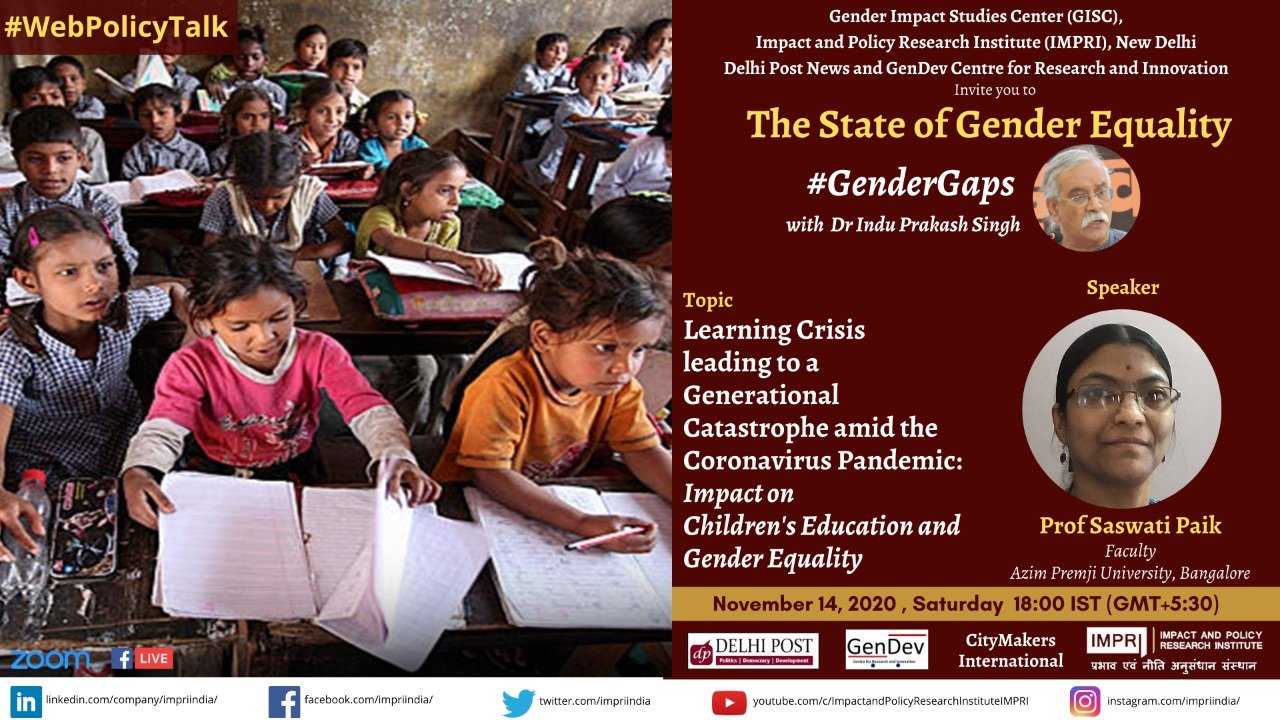 Learning Crisis leading to a Generational Catastrophe amid the Coronavirus Pandemic Impact on Childrens Education and Gender Equality