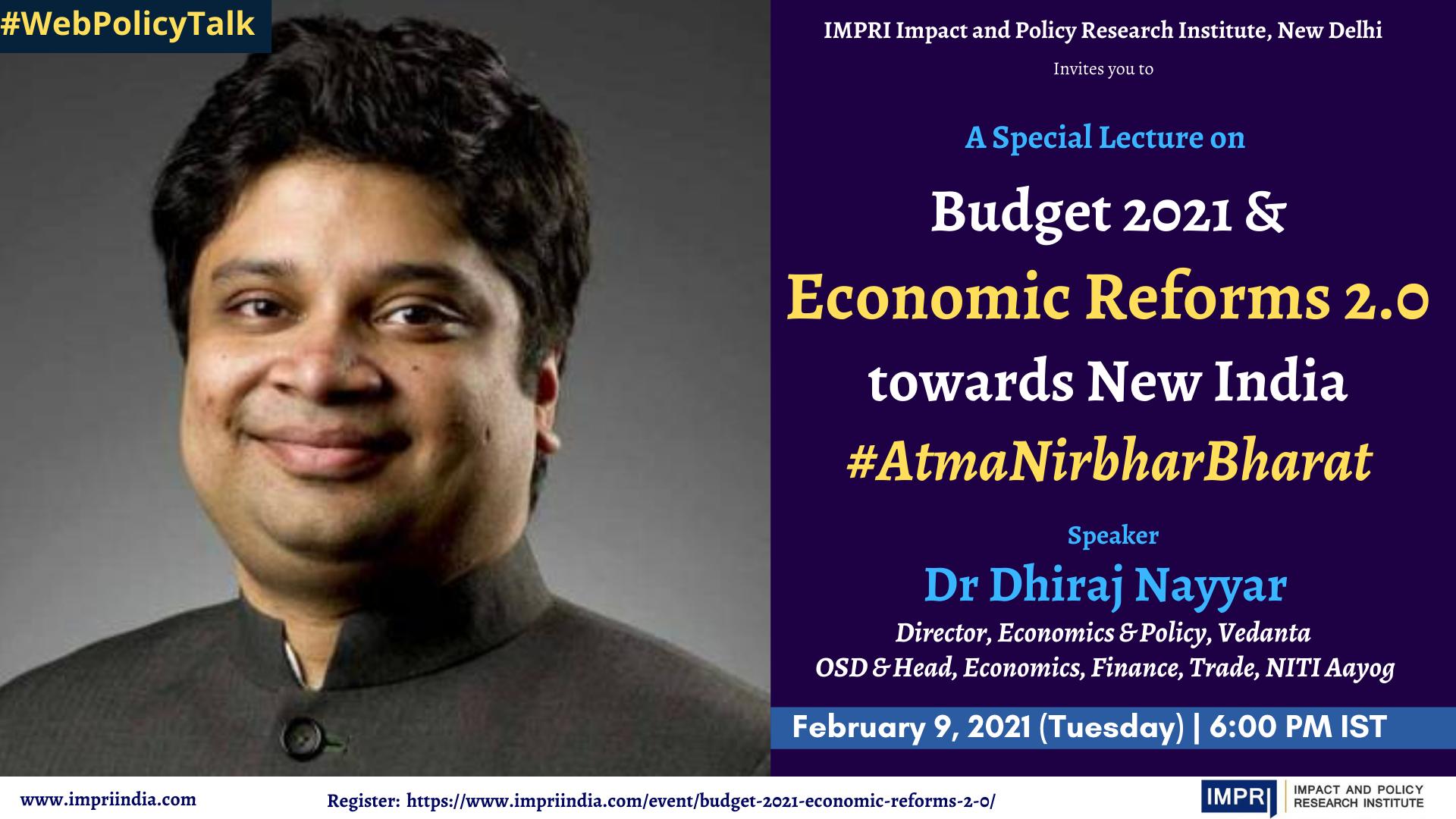 Budget 2021 & Economic Reforms 2.0 towards New India