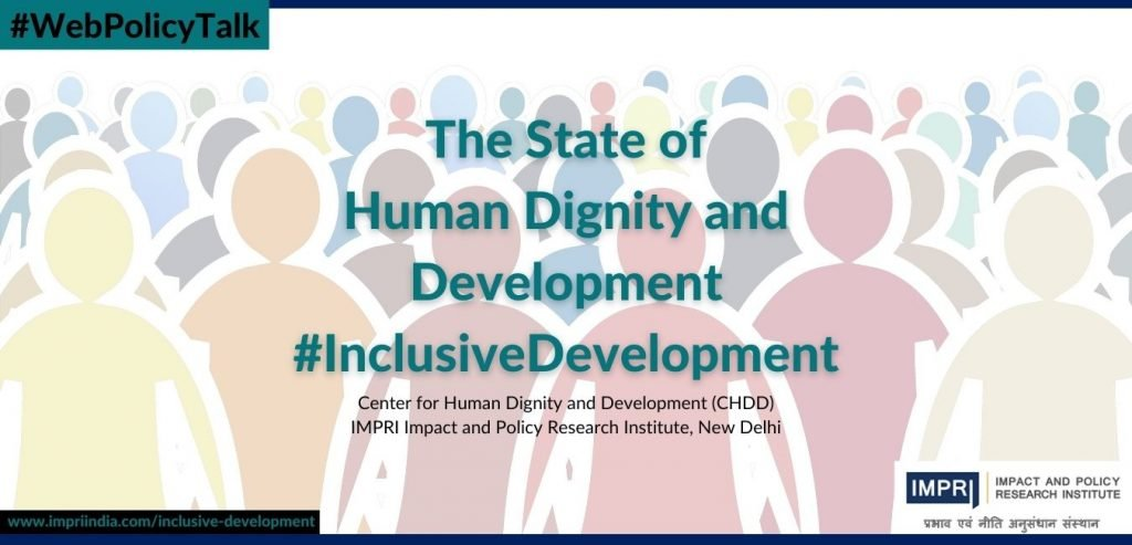 The State of Human Dignity and Development InclusiveDevelopment