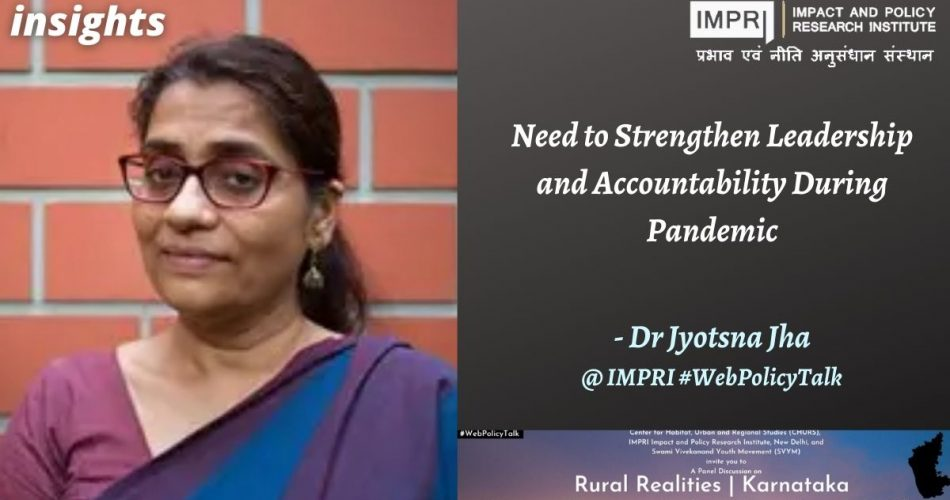 Need to Strengthen Leadership and Accountability During Pandemic- Dr Jyotsna Jha