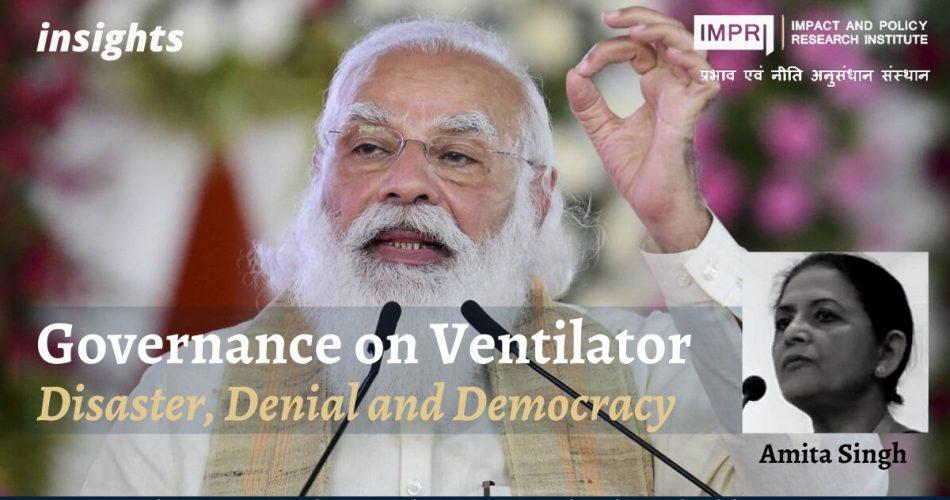 Governance on Ventilator- Disaster Denial and Democracy