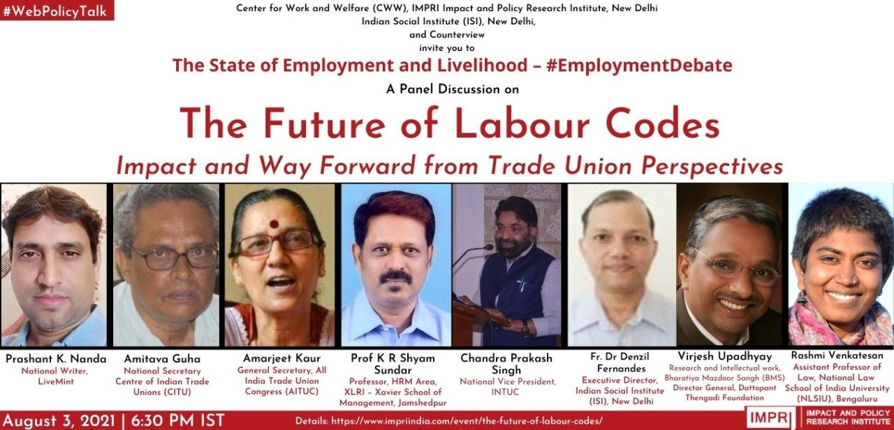The Future of Labour Codes: Impact and Way Forward from Trade Union Perspectives