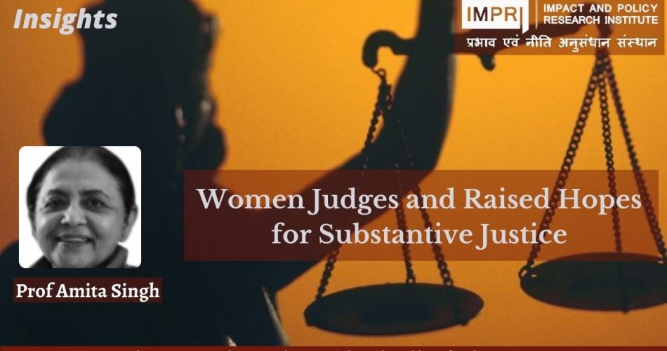 Women Judges and Raised Hopes for Substantive Justice