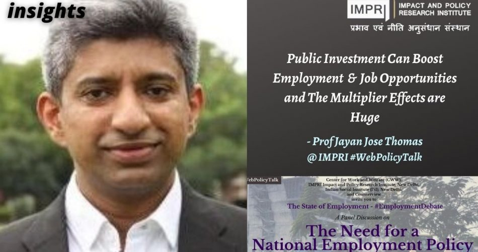 Public Investment Can Boost Employment & Job Opportunities and The Multiplier Effects are Huge